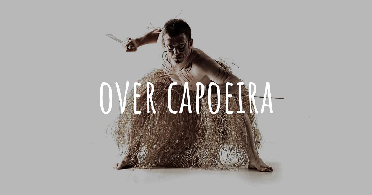 Over Capoeira